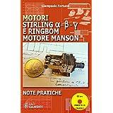 Motori Stirling e Ringbom. Motore Manson