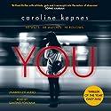 You Hörbuch von Caroline Kepnes Gesprochen von: Santino Fontana