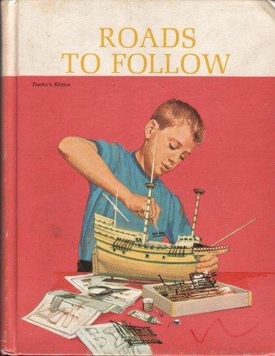 Roads To Follow Teacher's Edition (The New Basic Readers Curriculum Foundation Series, Book 3 Part 1), HELEN M.ROBINSON, MARION MONROE, A. STERL ARTLEY,, CHARLOTTE S. HUCK