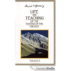 Life and Teaching of the Masters of the Far East, Vol. 5