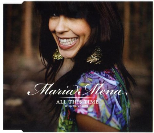Maria Mena - All This Time (Pick-Me-Up Song) - Zortam Music