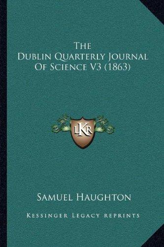 The Dublin Quarterly Journal of Science V3 (1863)