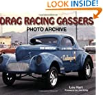 Drag Racing Gassers Photo Archive (Ph...