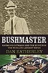 Bushmaster: Raymond Ditmars and the H...
