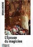 echange, troc Brian Moore - L'Epouse du magicien