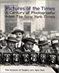 Pictures of the Times: Century of Pho...