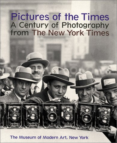 Pictures of the Times: Century of Photography from the