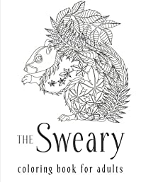 The Sweary Coloring Book for Adults (Swear Word Coloring Book)