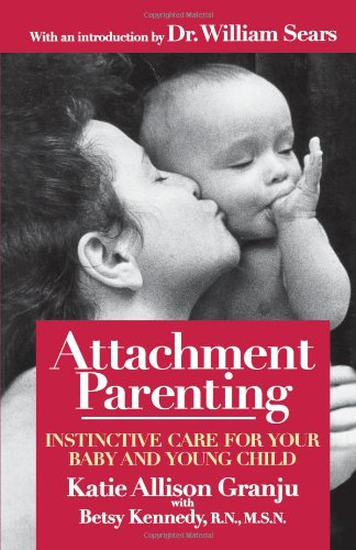 Attachment Parenting: Instinctive Care For Your Baby And Young Child front-952193
