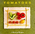 Tomatoes: A Book of Recipes