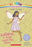 Rainbow Magic Special Edition: Addison the April Fool s Day Fairy