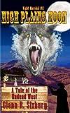 High Plains Moon (Night Marshal Book 2)