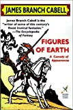 Figures of Earth (Wildside Fantasy) (1587152215) by James Branch Cabell