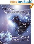 PRANIC NOURISHMENT - Nutrition for th...