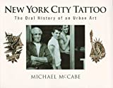 img - for New York City Tattoo: The Oral History of an Urban Art book / textbook / text book
