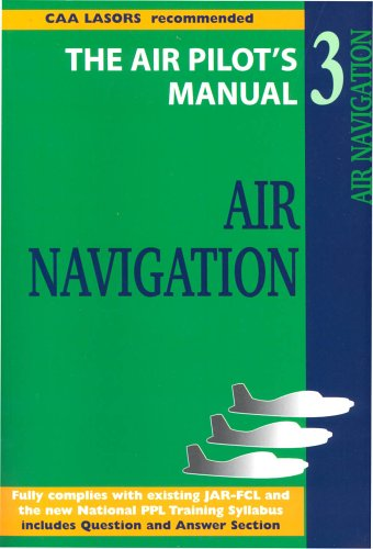 Air Navigation (Air Pilot's Manual)
