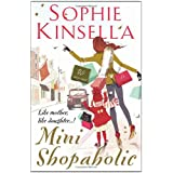 "Mini Shopaholic: (Shopaholic Book 6)von ""Sophie Kinsella"""