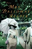 The Mrs. Dalloway Reader (0151010447) by Virginia Woolf