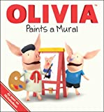 OLIVIA Paints a Mural (Olivia TV Tie-in)
