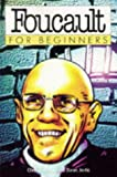 Foucault for Beginners (1874166544) by Chris Horrocks and Zoran Jevtic