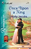 Once Upon A King (Silhouette Romance) (0373197853) by Jacobs, Holly