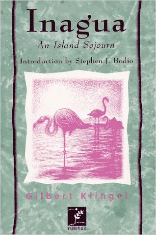 Inagua: An Island Sojourn (Wilder Places)