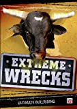 Extreme Wrecks: Ultimate Bullriding