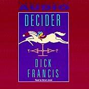 Decider | [Dick Francis]