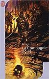 echange, troc Glen Cook - Les Annales de la Compagnie noire, Tome 1 :