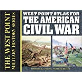 West Point Atlas for the American Civil War (West Point Military History)