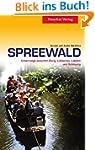 Spreewald: Unterwegs zwischen Burg, L...
