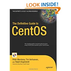 The Definitive Guide to CentOS (Books for Professionals by Professionals)