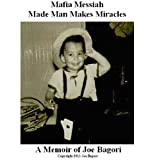 Mafia Messiah ~ Joe Bagori