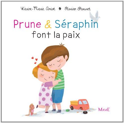 Prune et Séraphin font la paix