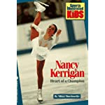 NANCY KERRIGAN: HEART OF A CHAMPION (Sports Illustrated for Kids Book) book cover
