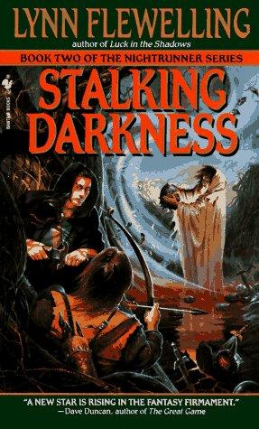 Stalking Darkness (Nightrunner, Vol. 2)