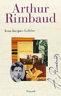 Arthur Rimbaud par Lefrère