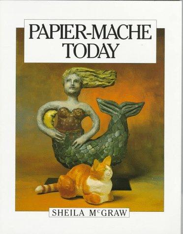 Papier-Mache Today