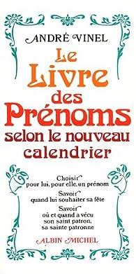 Calendrier Des Saints Et Des Prenoms.Le Livre Des Prenoms Selon Le Nouveau Calendrier Babelio