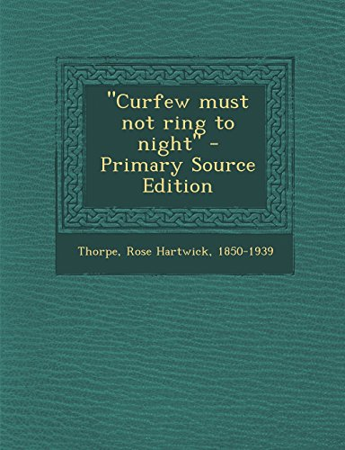 Curfew Must Not Ring to Night