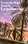 La Palmeraie par Bastide
