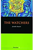 The Watchers (Storylines) (0194219321) by Bassett, Jennifer