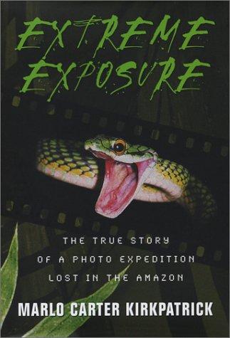 Extreme Exposure, Marlo Carter Kirkpatrick