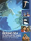 Bering Sea and Aleutian Islands: Region of Wonders (Teacher Resources)