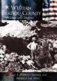 img - for Western Siskiyou County: Gold and Dreams (CA) (Making of America) book / textbook / text book