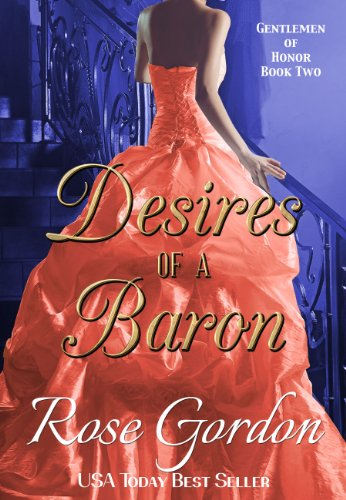 Desires of a Baron (Gentlemen of Honor Book 2)