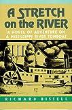 Stretch on the River (Borealis Books)