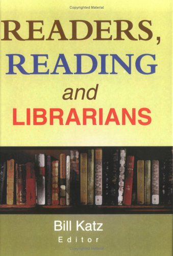 Readers, Reading, and Librarians