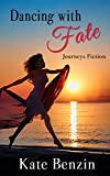 Dancing with Fate (Journeys Fiction)