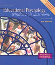 Educational Psychology Windows on Classrooms Enhanced Pearson with Loose Leaf Version by Paul D. Eggen